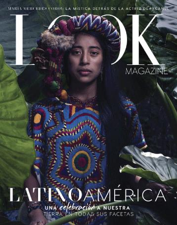 Una de las ediciones más fuertes que hemos tenido ha sido la de abril de 2016 con María Mercedes Coroy en la portada, incluso esta edición fue mencionada en un artículo de noviembre del Huffington Post, como la primera mujer indígena en salir en la portada de una revista de moda.