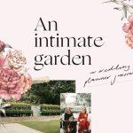 An intimate garden : A wedding planner journal